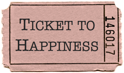 Ticket To Happiness